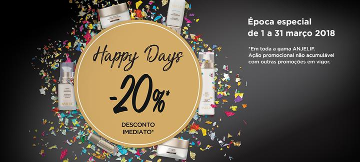 Promoção happy Days -20% de desconto imediato